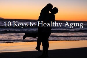 couple-10-keys-to-healthy-aging